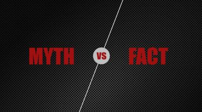 Sorting the Myths from the Facts